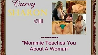 Curvy SharonMommie teaches you about a woman  xHamster.com